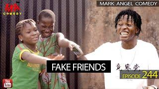 FAKE FRIENDS (Mark Angel Comedy) (Episode 244)