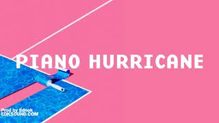 "Hip Hop Instrumental ""Piano Hurricane"" | Rap Type beat prod Ednok"