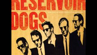 Reservoir Dogs OST-And Now Little Green Bag