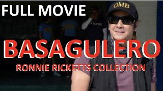 BASAGULERO - FULL MOVIE - RONNIE RICKETTS COLLECTION