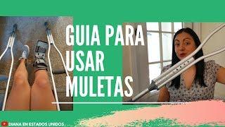 GUÍA PARA USAR MULETAS