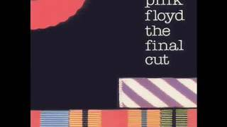 Pink Floyd Final Cut 4   When The Tigers Broke Free