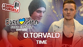O.TORVALD Time cover (Eurovision 2017 Ukraine) live. Назар Берлад #ShowYourself