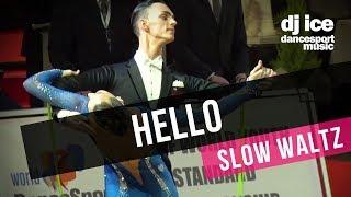 SLOW WALTZ | Dj Ice - Hello (Lionel Richie Cover)
