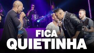 Samprazer feat. Turma do Pagode - Fica Quietinha
