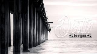 Snails - Destin (Freestyle)