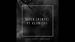 River remix  (Reprod: Royal Raven Music)