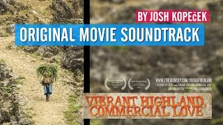 """Among the Mountains"" - Original music from ""Vibrant Highland, Commercial Love"" 