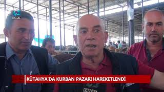 KÜTAHYA'DA KURBAN PAZARI HAREKETLENDİ