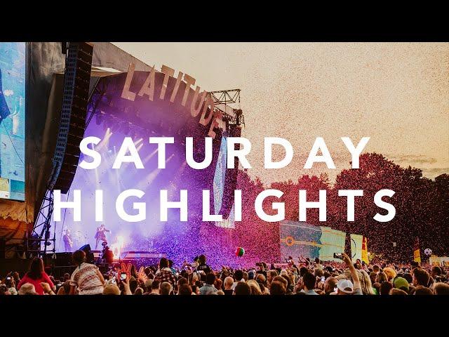 Saturday Highlights   Latitude Festival 2018