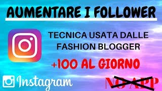 COME AUMENTARE I FOLLOWERS (VERI) SU INSTAGRAM (Parte 2)