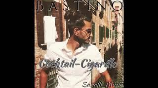 Bastino Cocktail-Cigarillo 2018 (Savalli_Music)