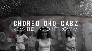 No Oh - Dancehall Choreo by DHQ Gabz