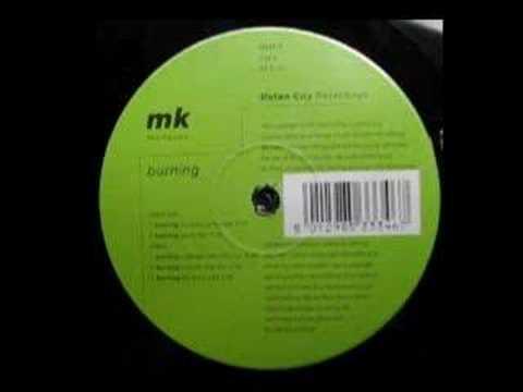 Burning de Mk Letra y Video