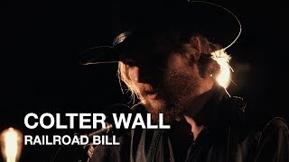 Colter Wall   Railroad Bill   First Play Live