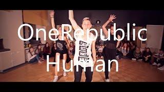 OneRepublic - Human | Choreography by Vaidas Kunickis