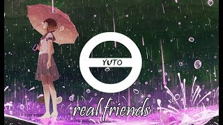Nightcore - Real Friends ~lyrics