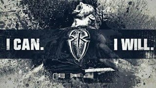 Best of both worlds//Roman Reigns// I can and I will/.