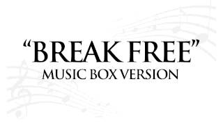 """BREAK FREE"" BY ARIANA GRANDE - MUSIC BOX TRIBUTE"
