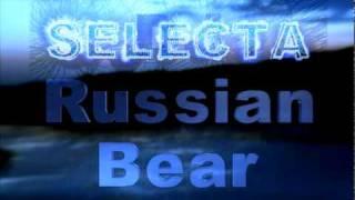 SELECTA dj russian bear  e love promo 2