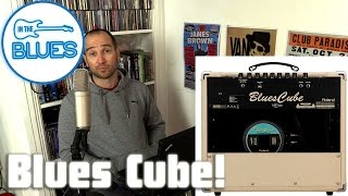 Roland Blues Cube Amplifiers - INTHEBLUES Tone Podcast