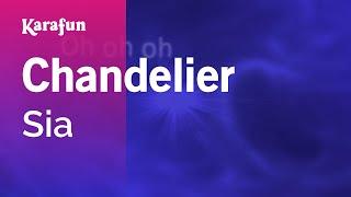 Karaoke Chandelier - Sia *