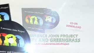 The Lawrence John Project - Country and Greengrass - TV Ad