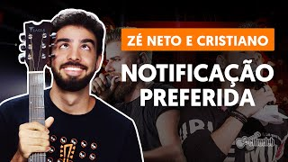 Videoaula NOTIFICAÇÃO PREFERIDA (aula de violão completa)