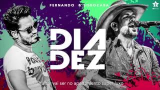 Fernando & Sorocaba - Dia Dez