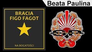 BRACIA FIGO FAGOT - Beata Paulina [OFFICIAL AUDIO]
