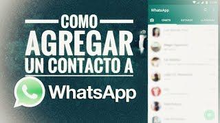 Como Agregar Contactos a WhatsApp 2018 | PusAndroid