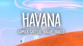 Camila Cabello, Daddy Yankee - Havana (Lyrics) (Remix)