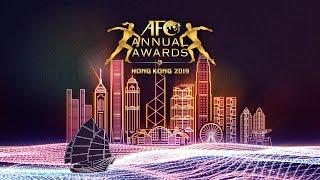 LIVE : AFC ANNUAL AWARDS HONG KONG 2019