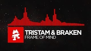 [DnB] - Tristam & Braken - Frame of Mind [Monstercat Release] width=