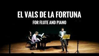 Gonzalo Casielles - El Vals de la Fortuna for Flute and Piano