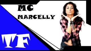MC Marcelly - Menina do Morro