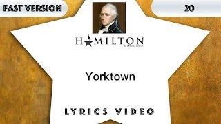 20 episode: Hamilton - Yorktown [Music Lyrics] - 3x faster