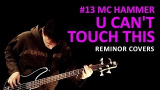 U Can't Touch This [MC Hammer, Cover, Reminor] #13