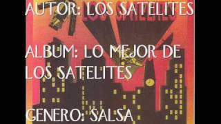 LOS SATELITES '' LAS ESTRELLAS BRILLARAN ''