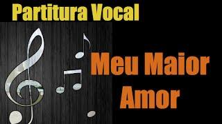 Kit de Ensaio - Meu Maior Amor - Nívea Soares (partitura)