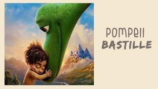 Pompeii - Bastille (Tradução) do filme O Bom Dinossauro (The Good Dinosaur - 2016)