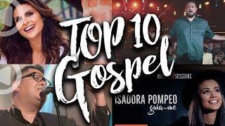 TOP 10 Músicas de Gospel Lançadas em Novembro, Dezembro e Janeiro 2017