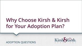 Why Choose Kirsh & Kirsh for Your Adoption Plan?