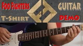 Foo Fighters - T-Shirt ( Guitar DEMO )