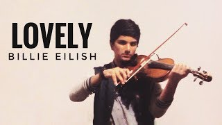 Lovely - Billie Eilish, Khalid (13 Reasons Why Season 2) [Violin Loop Cover by Joel Sunny]