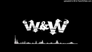 W&W - How Many (ID REMIX) EXCLUSIVE UNRELEASED