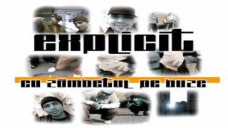 Explicit - De la noi pentru ei (unreleased album)