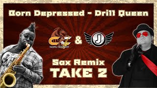Born Depressed(Take 2) - Jimquisition  PARTY Sax Remix - Drill Queen | Carl Catron & Jim Sterling