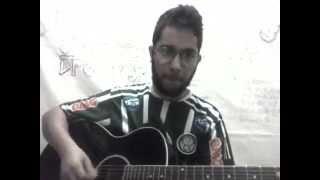 Hino do Palmeiras - Luan Lamana Cover