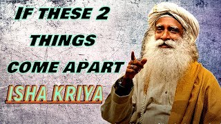 DO This and You'll see you and your body will stand apart! - Sadhguru about Isha Kriya